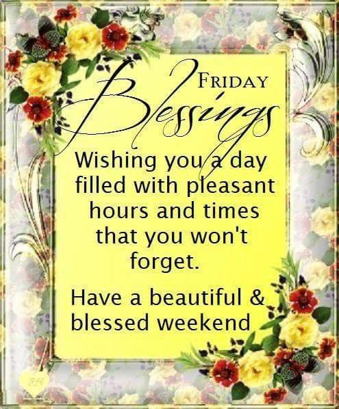 Friday Weekend Blessings Friday Wednesday Morning Quotes Happy