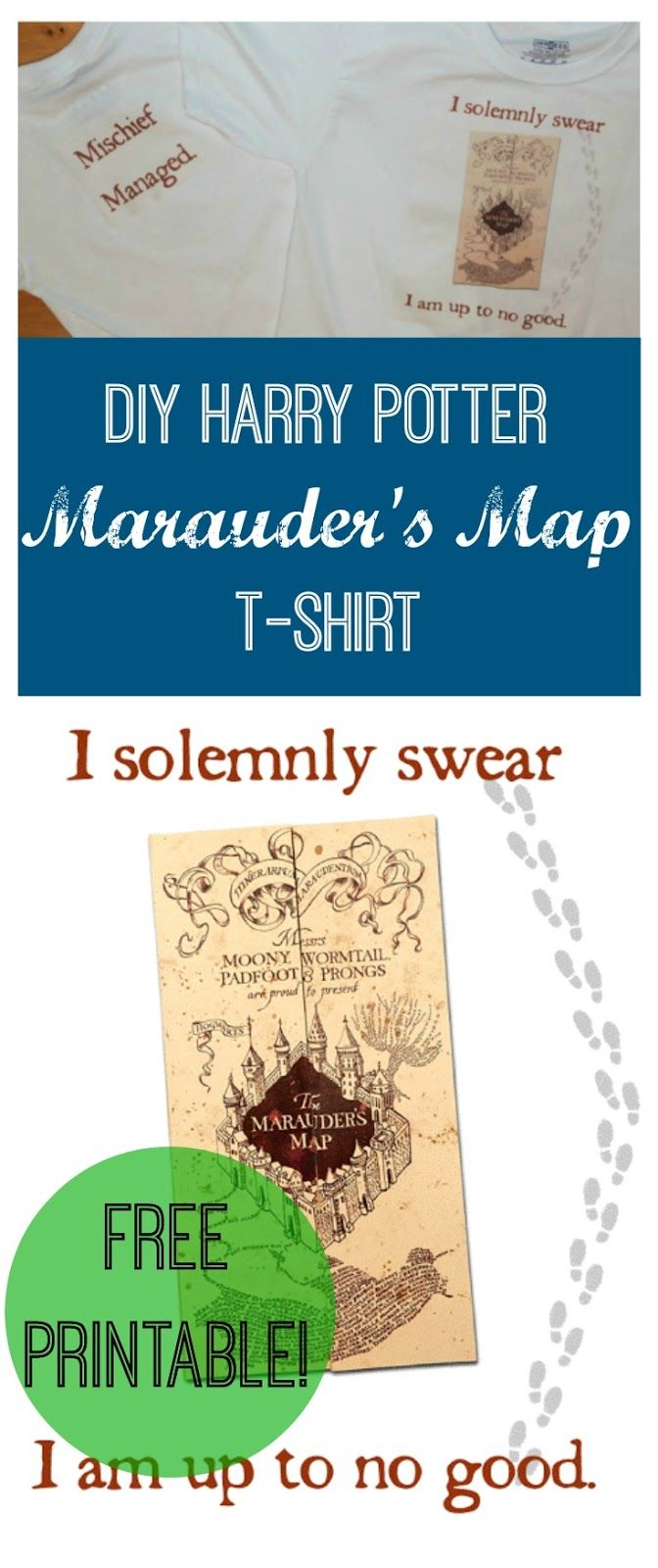 DIY Harry Potter Marauder's Map T-shirt (with free Printable!) I solemnly swear I am up to no good. Mischief Managed. Also, tutorial for how to make your own t-shirts with iron on transfers.