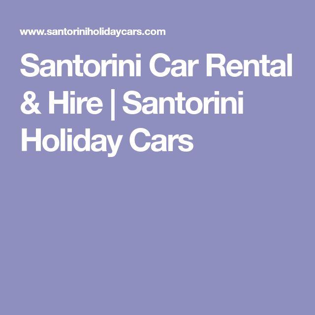 Santorini Car Rental & Hire | Santorini Holiday Cars
