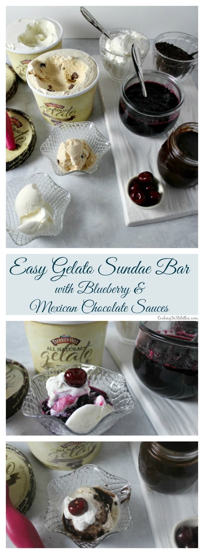 Easy Gelato Sundae Bar with homemade easy Blueberry Sauce and Mexican Chocolate Sauce - so easy to put together and your guests will love! | Cooking In Stilettos ~ http://cookinginstilettos.com #turkeyhillgelato #sponsored