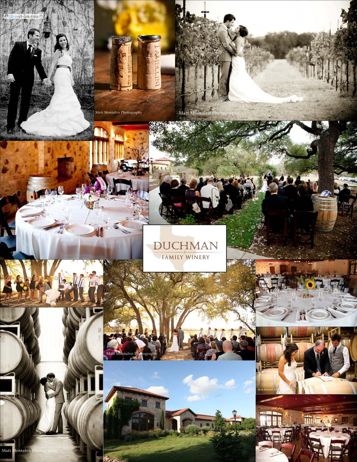 Duchman Family Winery Driftwood Tx 78619 My Ideal Place To Get Hitched