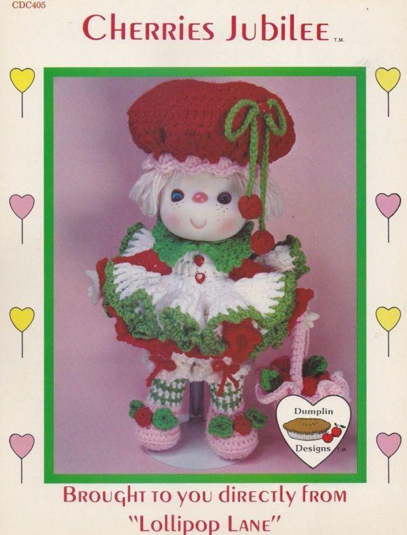 Cherries Jubilee, Dumplin Designs Lollipop Lane Crochet Doll Pattern Book CDC405