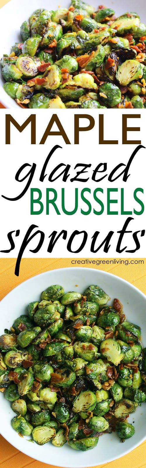 This is the best recipe for maple glazed roasted Brussels sprouts with bacon. First they are sauteed and then finished by being baked with the glaze - and of course bacon makes everything taste better!