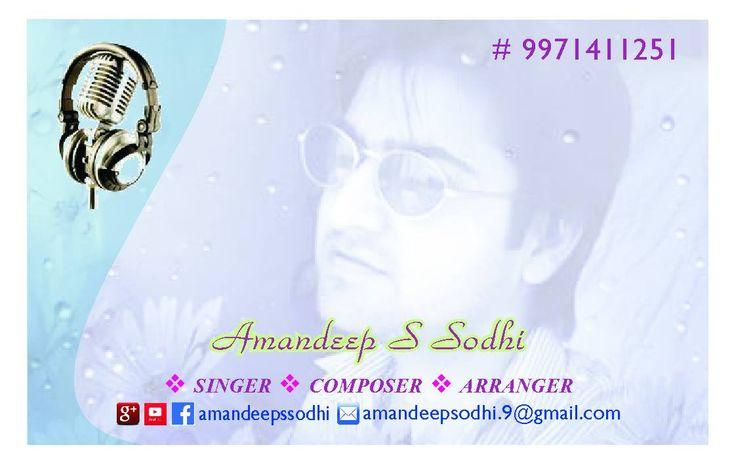 As. sodhi Singer composer arranger https://www.facebook.com/As-Sodhi-singer-composer-arranger-224829260862054/  Contact for shows, rec, music, composition