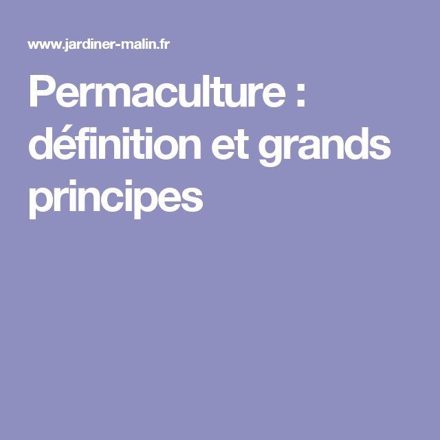 Permaculture : définition et grands principes