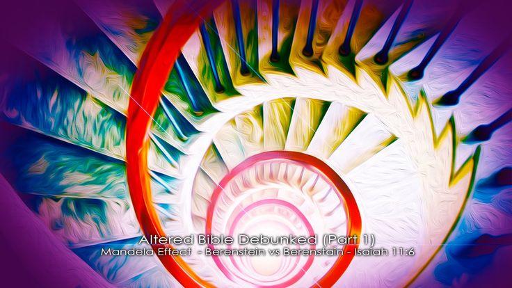 CERN ALTERED BIBLE'S Debunked [Pt. 1] Mandela Effects - Berenstein vs. B...