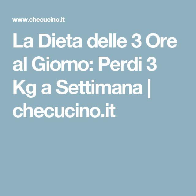 La Dieta delle 3 Ore al Giorno: Perdi 3 Kg a Settimana | checucino.it