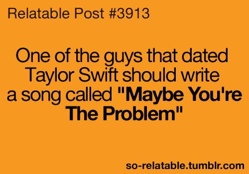 I love Taylor swift but this is funny