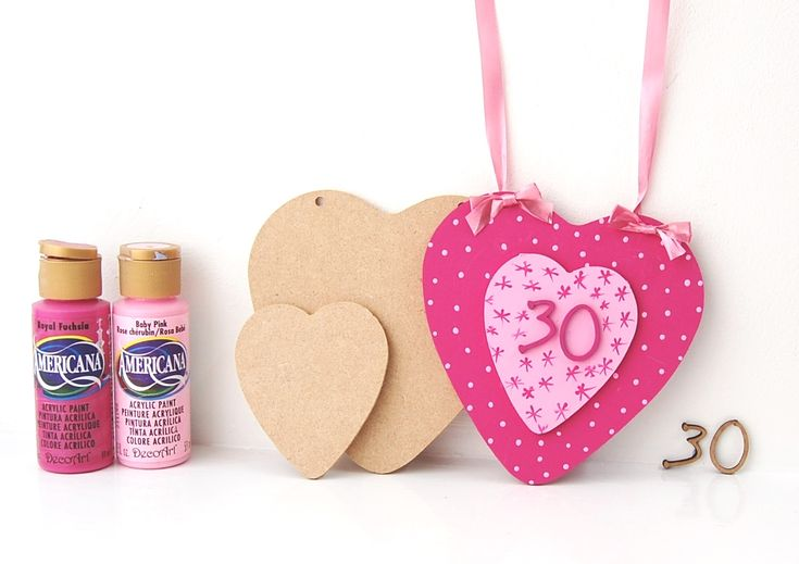 Happy 30th Birthday DIY Handmade Gift using our mdf hearts and wooden numbers.