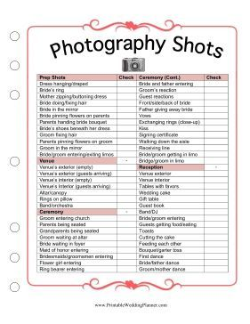 Photographer Don T Know What Pictures You Want Taken At Your Ceremony And Reception Take A Look The Wedding Planner Photography Shots Checklist