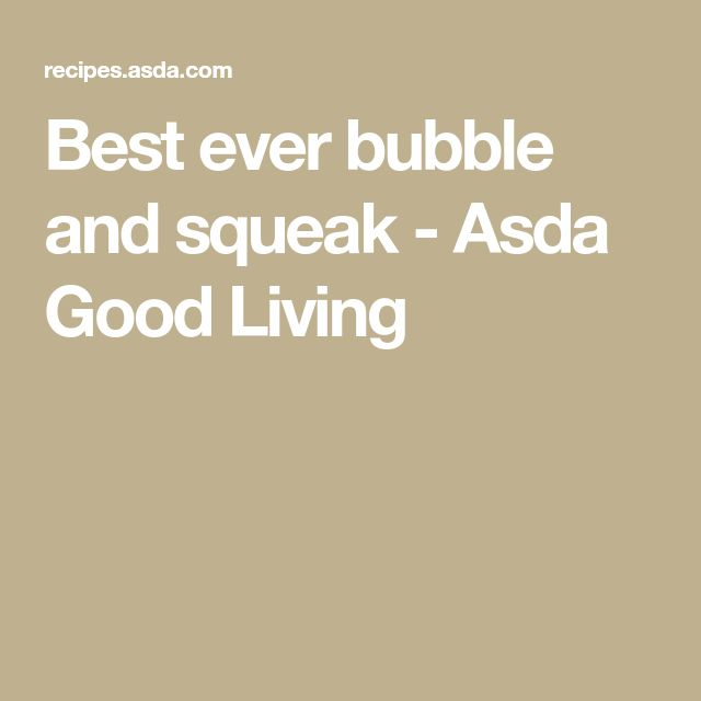Best ever bubble and squeak - Asda Good Living