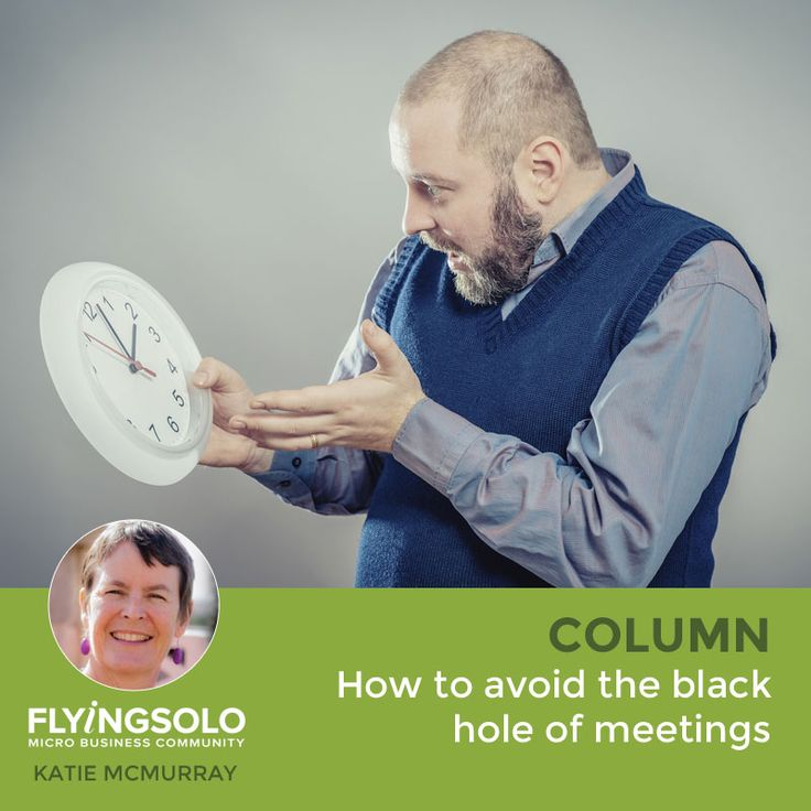 Do you find it impossible to say no to people who want meetings? Katie McMurray shows how to stop wasting your time, and theirs.