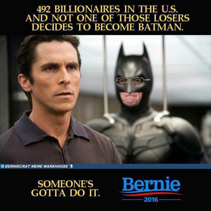 3468ef343551bb8f9112120d66d36082 in the us batman 40 best bernie for president images on pinterest bernie sanders
