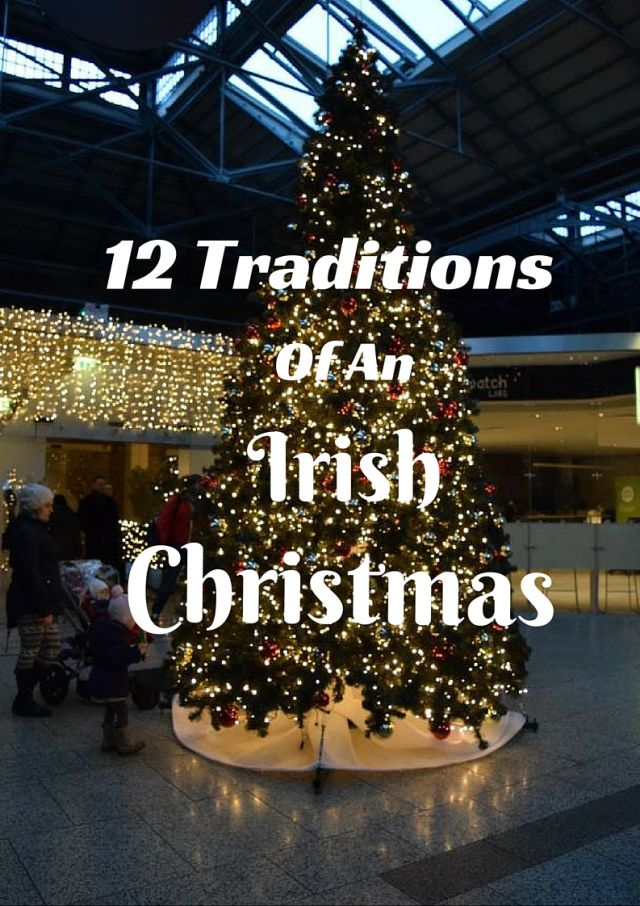 12 Traditions of an Irish Christmas - check out my travel blog post!