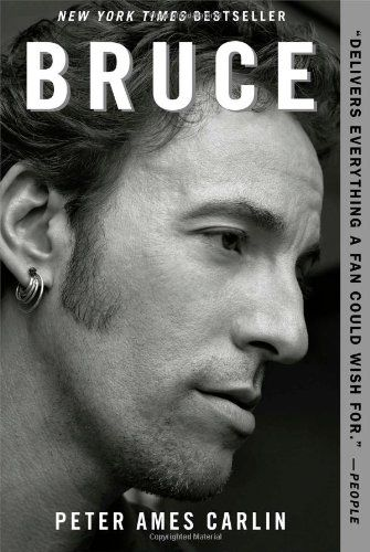 Bruce, 2013 The New York Times Best Sellers Nonfiction winner, Peter Ames Carlin #NYTime #GoodReads #Books