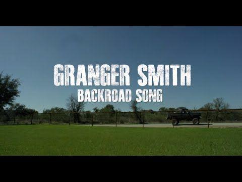 Granger Smith - Backroad Song (Lyric Video) 4X4 (EP) Granger Smith, new on 51.