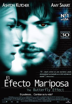 El efecto mariposa (The Butterfly Effect)
