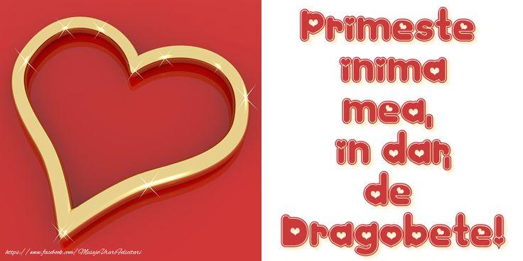 Primeste inima mea, in dar, de Dragobete!