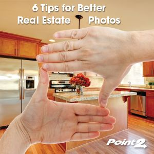 6 Tips for Better Real Estate Photos   Point2 Agent Real Estate Marketing Blog