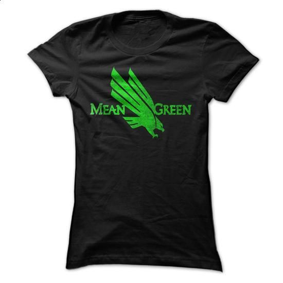 University Of North Texas - Mean green - #sweatshirts for women #tee shirt. MORE INFO => https://www.sunfrog.com/LifeStyle/University-Of-North-Texas--Mean-green-Ladies.html?60505