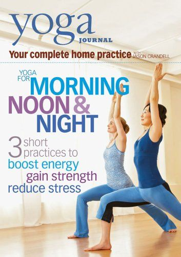 Yoga Journal's Yoga for Morning, Noon, and Night $9.99