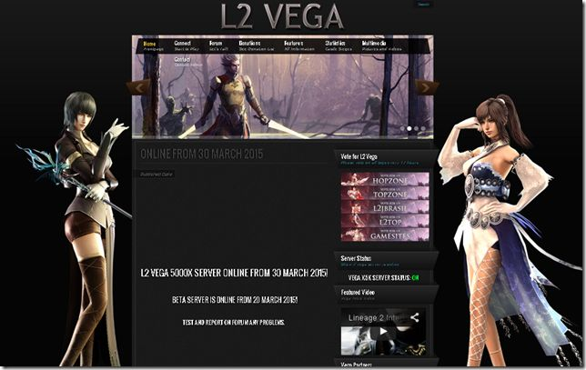 L2Vega.com, the server is online! Lineage II. L2 VEGA 5000X SERVER - ONLINE FROM 30 MARCH 2015! BETA SERVER IS ONLINE FROM 20 MARCH 2015! Test and report any bug on forum. Support L2 Vega by voting. Vote every day on all tops banners for a larger community and for a better gameplay! www.L2Vega.com