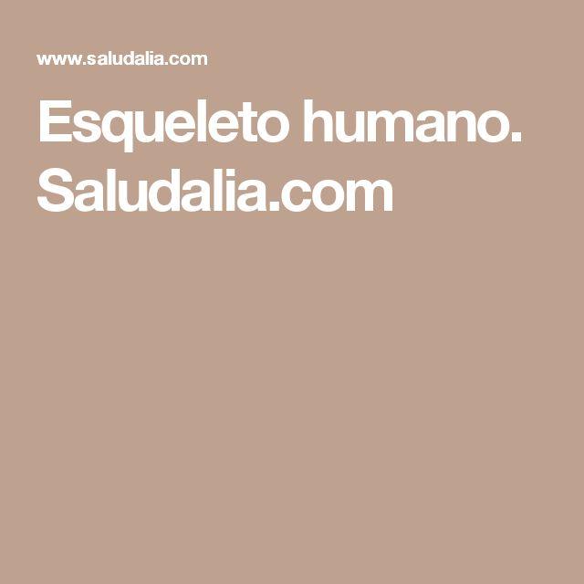 Esqueleto humano. Saludalia.com