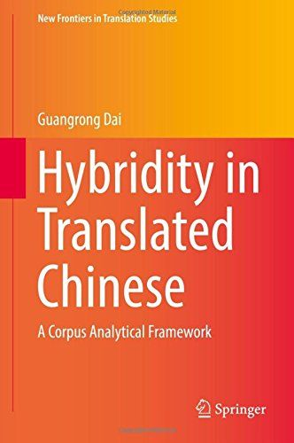 Hybridity in Translated Chinese: A Corpus Analytical Framework