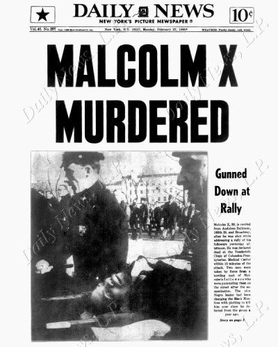 Malcolm X Assassinated - 1965 -To his admirers, he was a courageous advocate for the rights of African Americans, a man who indicted white America in the harshest terms for its crimes against black Americans. Detractors accused him of preaching racism, black supremacy, anti-Semitism and violence. He has been called one of the greatest and most influential African Americans in history.