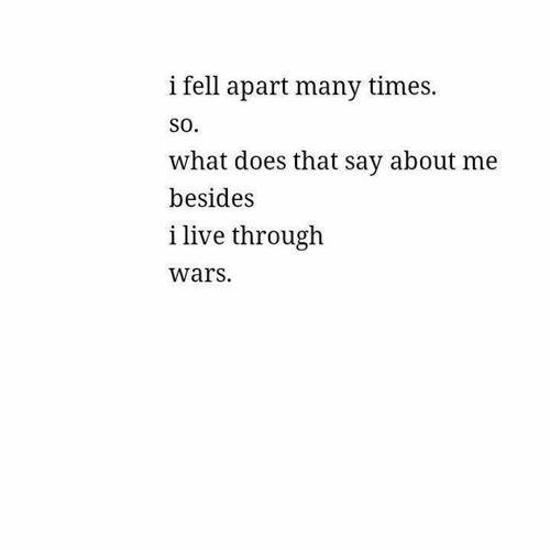 I live through wars