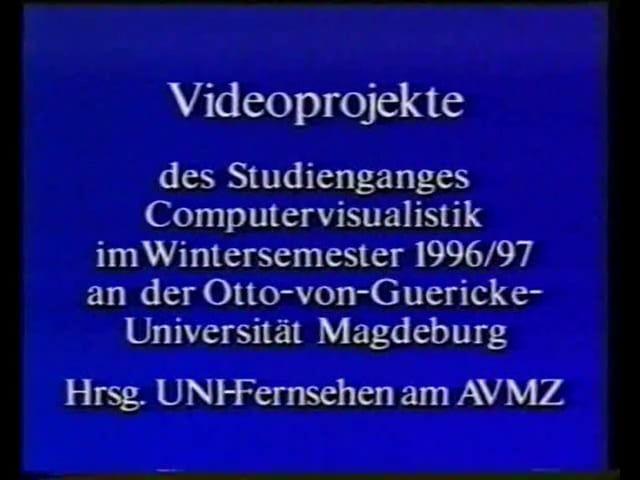 Videoexpo Otto-von-Guericke Universität Magdeburg (Wintersemester 1996/97) http://videoexpo.de/filmarchiv/