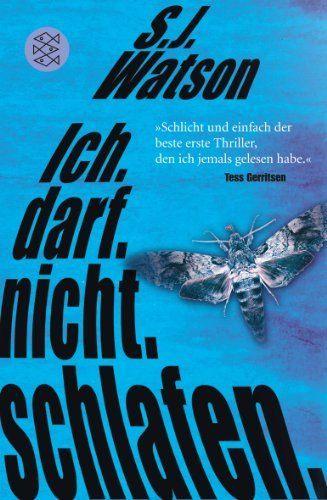 Ich. Darf. Nicht. Schlafen.: Thriller, http://www.amazon.de/dp/3596191467/ref=cm_sw_r_pi_awdl_1D5Jtb1BBD6SN
