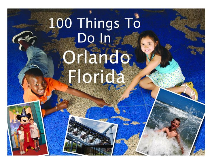100 Things To Do In Orlando Florida
