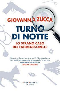 La libreria di Beppe: Turno di notte di Giovanna Zucca