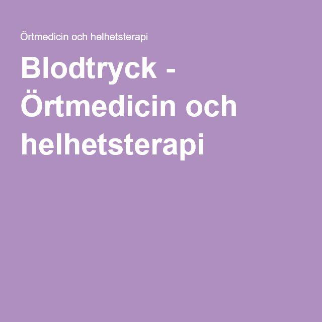 Blodtryck - Örtmedicin och helhetsterapi