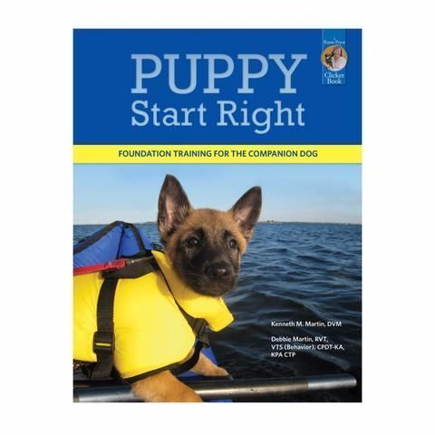Puppy Start Right: Foundation Training for the Companion Dog #DogObedienceTipsandAdvice