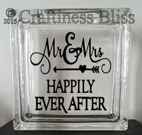 "Mr and Mrs Happily Ever After inspirational quote  Custom 8"" x 8"" Glass Block vinyl decal"