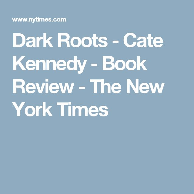 Dark Roots - Cate Kennedy - Book Review - The New York Times