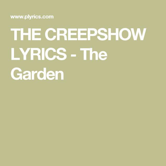 THE CREEPSHOW LYRICS - The Garden