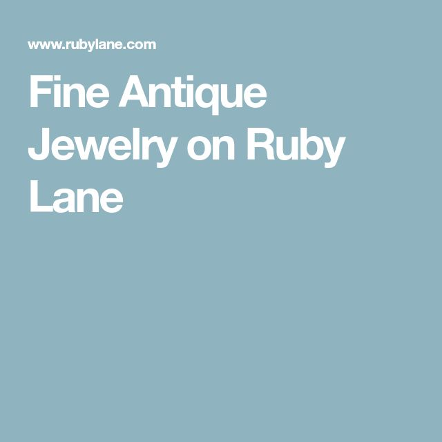 Fine Antique Jewelry on Ruby Lane