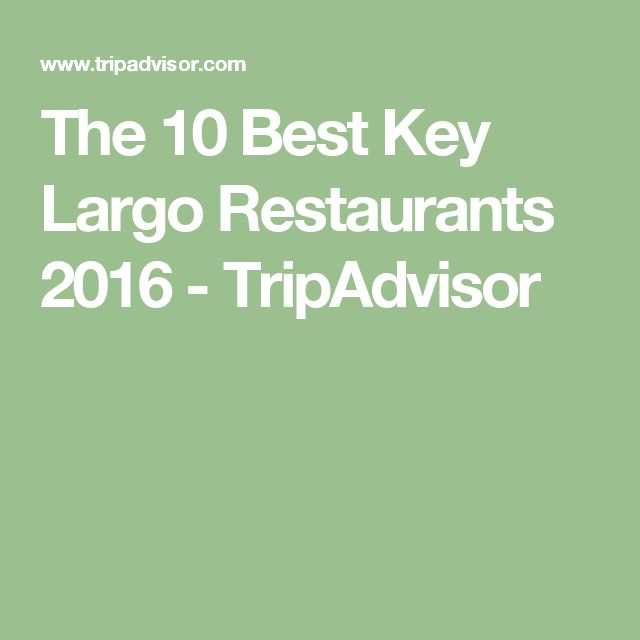 The 10 Best Key Largo Restaurants 2016 - TripAdvisor
