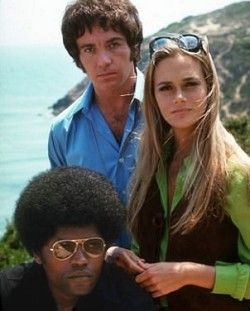 The Mod Squad (1968-1973).  I was too young (b. 1964) to understand the plots of the shows-I just watched them do their thing (sorta like watching a foreign movie) transfixed because I knew that were soooo cool!