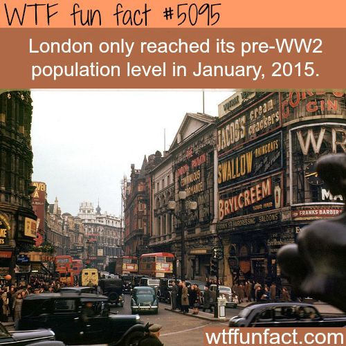 London population before WW2 - WTF fun facts | See more DIY projects/lifehacks here gwyl.io/