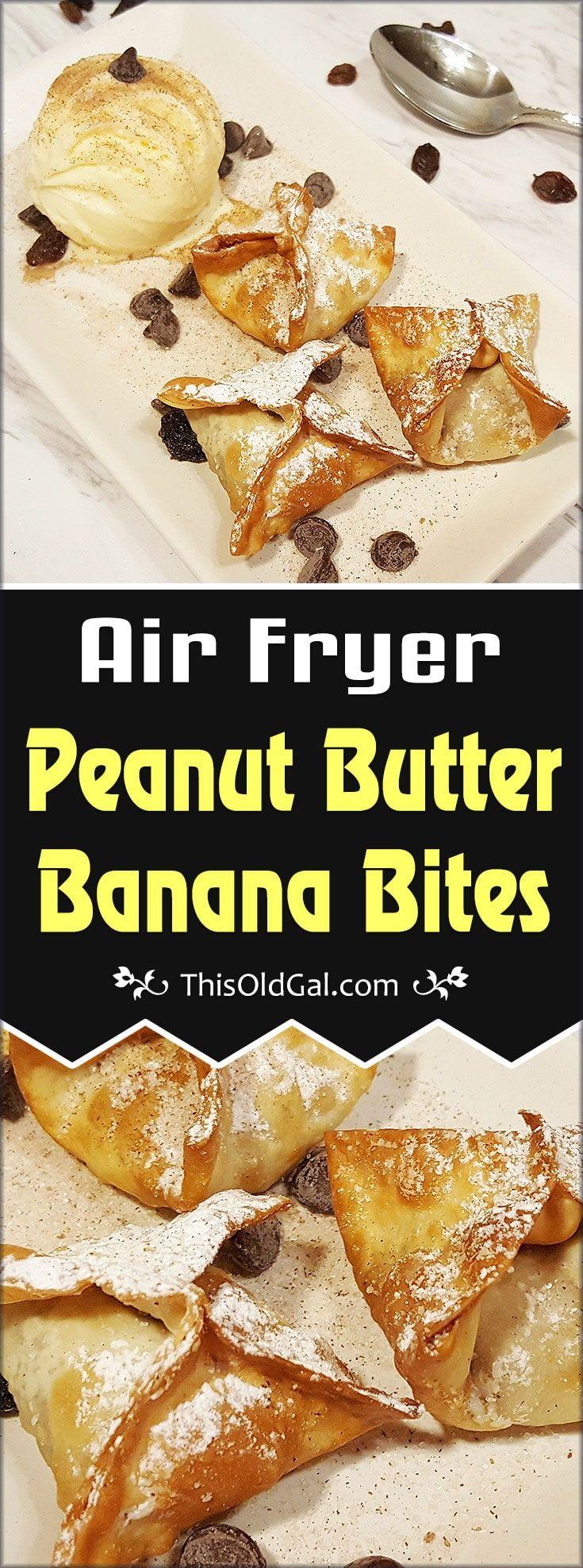 Air Fryer Peanut Butter Banana Dessert Bites via @thisoldgalcooks