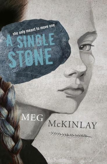 OLDER READERS HONOURS: A Single Stone by Meg McKinlay.  Every girl dreams of being part of the line - the chosen seven who tunnel deep into the mountain to find the harvest. No work is more important. Jena is the leader of the line - strong, respected, reliable. And - as all girls must be - she is small; her years of training have seen to that. It is not always easy but it is the way of things. And so a girl must wrap her limbs, lie still, deny herself a second bowl of stew. Or a first.