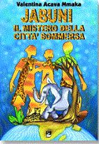 Jabuni: il mistero della città sommersa (Emi 2003) Children's The revolutionary nature of the story not only creates awareness, but also provokes a reader to take action against environmental ruin. Here is a book since the 'Animal Farm' that animates all life form thus creating collective appreciation of the mutuality of the predicament.