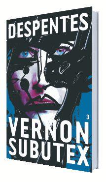 Bookcrossing: VERNON SUBUTEX 3 de Virginie Despentes