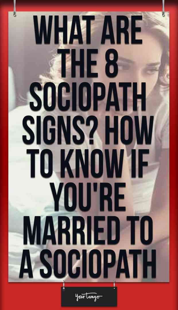 Signs you are married to a sociopath