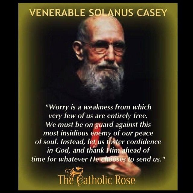 Image result for Images with quotes of Solanus Casey