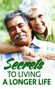 Secrets to Living a Longer Life